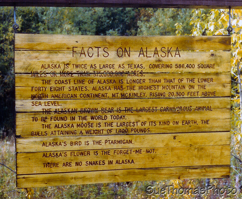 Alaska Facts sign at Alaska Yukon border