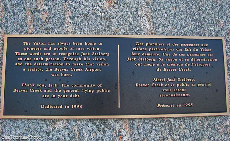 Words on Jack Stalberg Monument, Beaver Creek Yukon