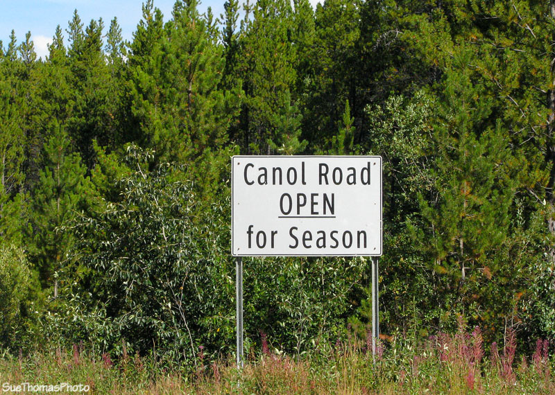 South Canol Road open for season sign