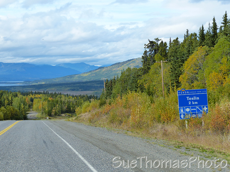 Teslin sign on the Alaska Highway