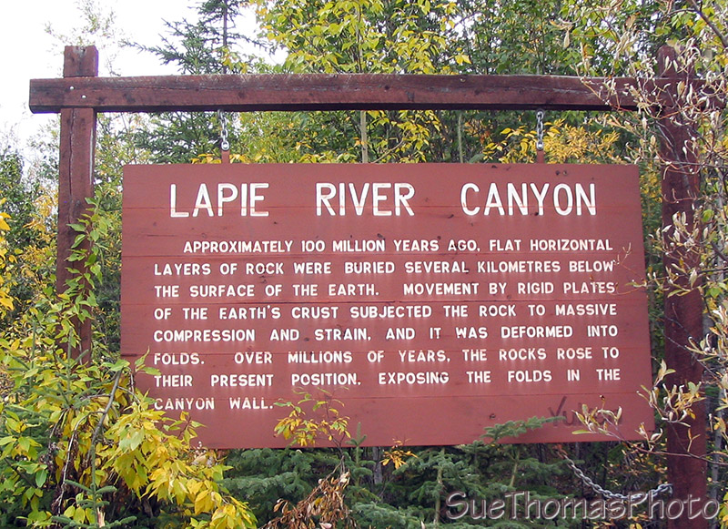 Sign at the Lapie River Canyon