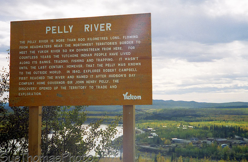 Sign for Pelly River, Yukon
